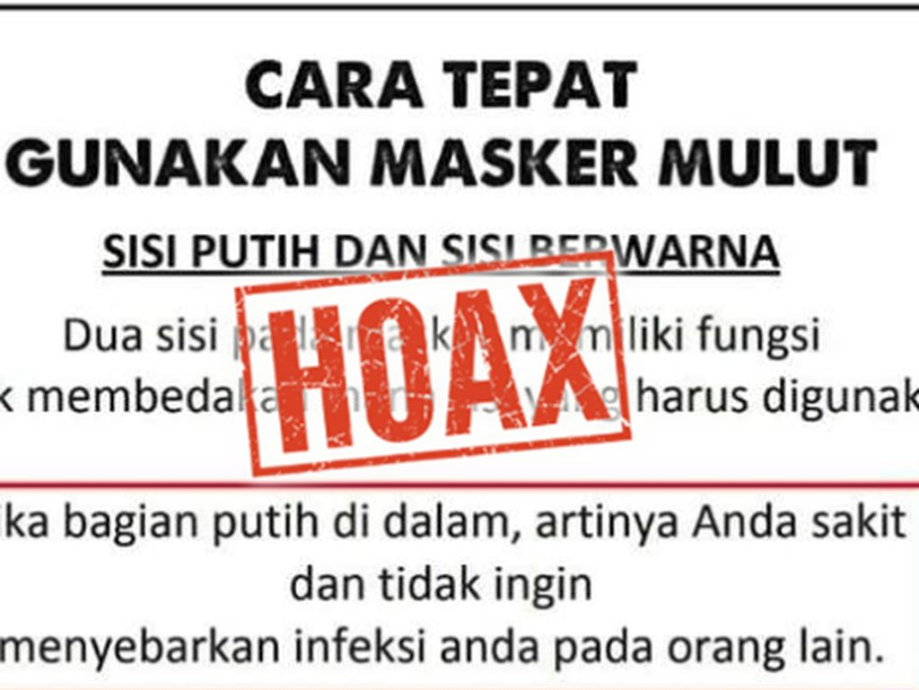 Jangan Mau Dikibulin, Soal Pakai Masker Harus Dibalik Itu Hoax!