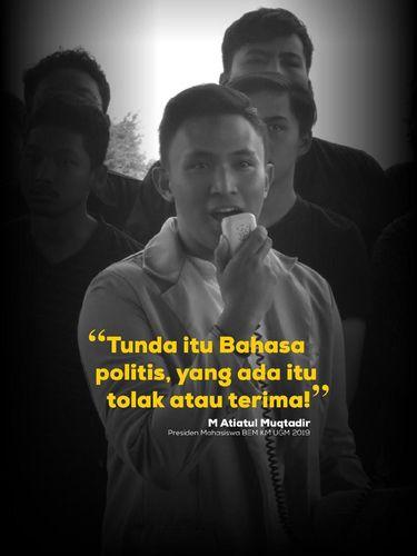 Kutipan Ketua BEM UGM, M. Atiatul Muqtadir