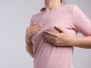 Ini Cara Memeriksa Kanker Payudara Sejak Dini Menurut Dokter