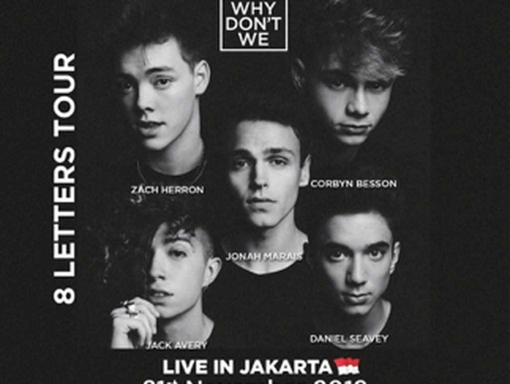 Why Dont We Konser di Indonesia 21 November 2019