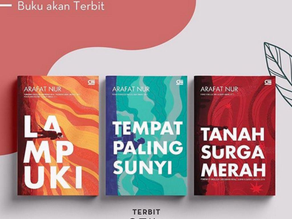 3 Novel Arafat Nur Cetak Ulang Lagi