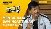 Indra Sjafri Bicara Neraka dan Strategi Timnas U-23