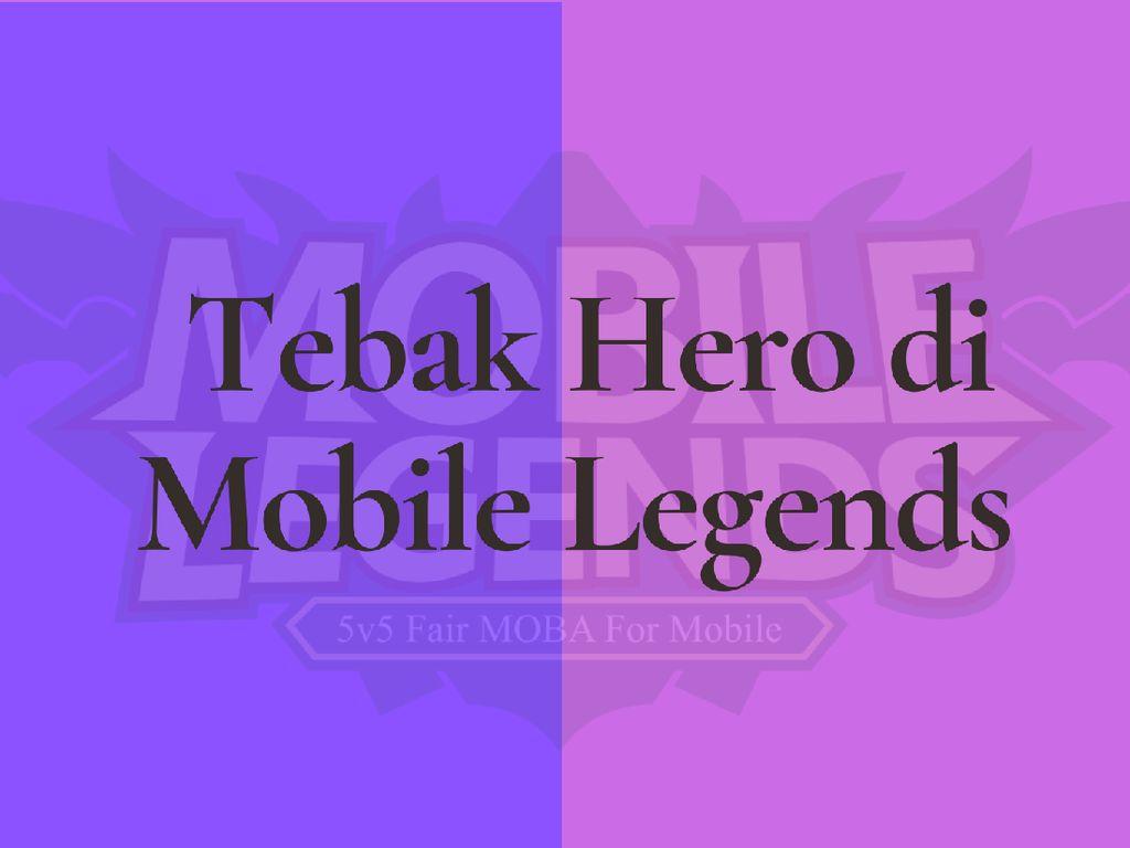 Tebak Karakter Hero Favoritmu di Mobile Legends