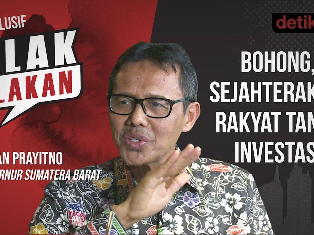 Blak-blakan Gubernur Sumbar: Bohong, Sejahterakan Rakyat Tanpa Investasi
