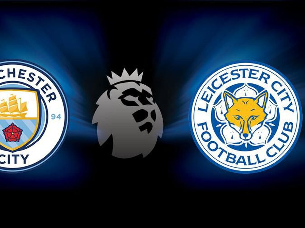 Man City Vs Leicester: The Citizens di Atas Angin