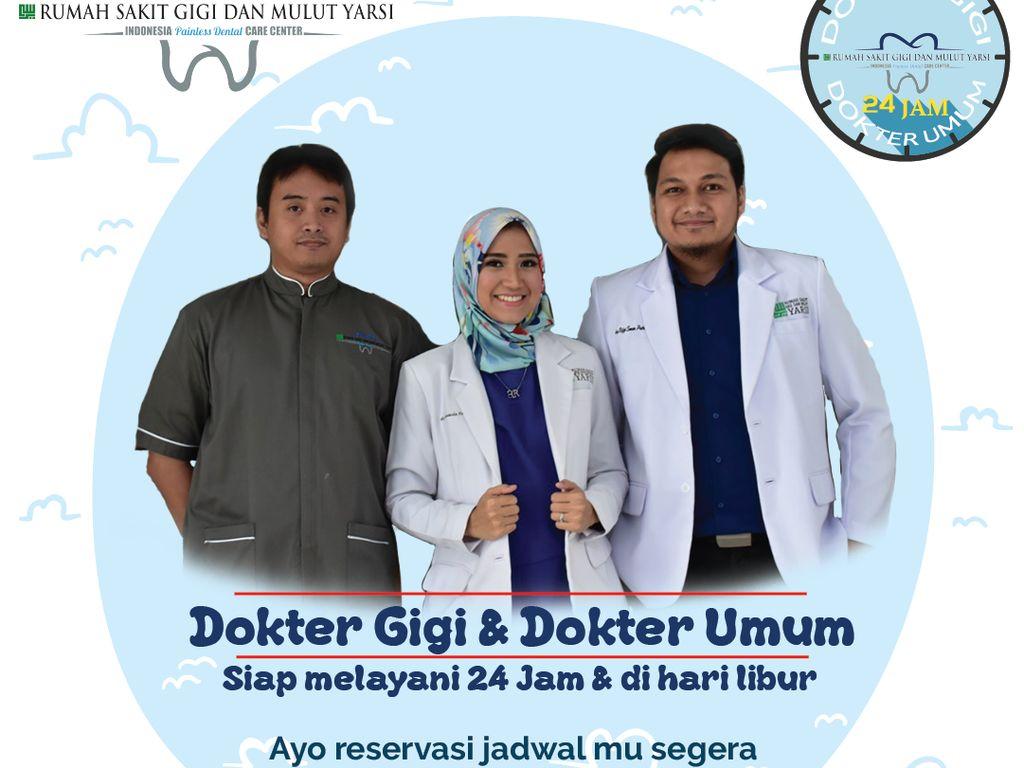 Sakit Gigi Tak Kenal Waktu? Dokter Gigi RSGM Yarsi Siap Layani 24 Jam