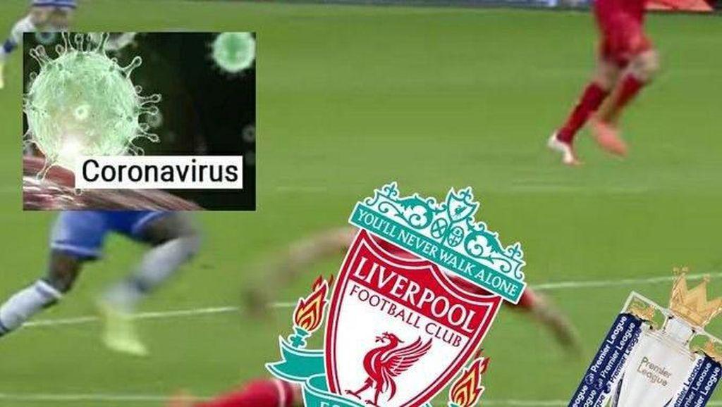 Meme Liverpool Terancam Gagal Juara Liga Gegara Virus Corona