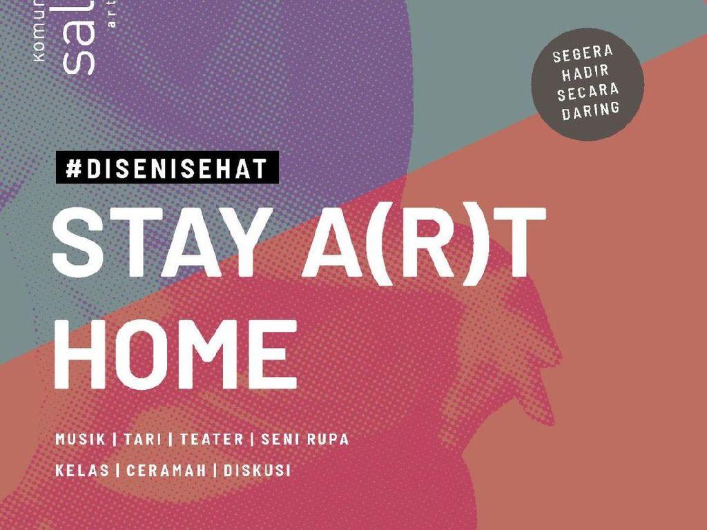 Ada Apa Saja di Stay A(r)t Home Persembahan Komunitas Salihara?