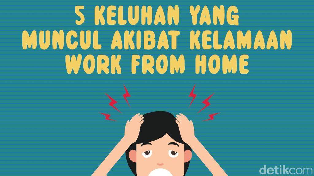 5 Keluhan Ini Menandakan Ada yang Salah Saat Work from Home