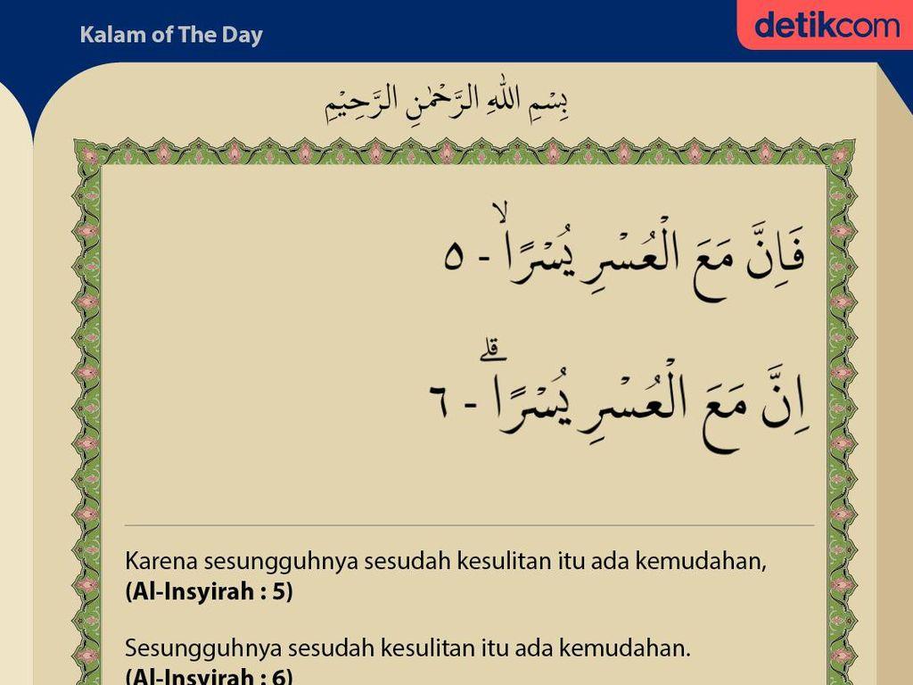 Surat Al-Insyirah Ayat 5-6 :  Sesudah Kesulitan Ada Kemudahan