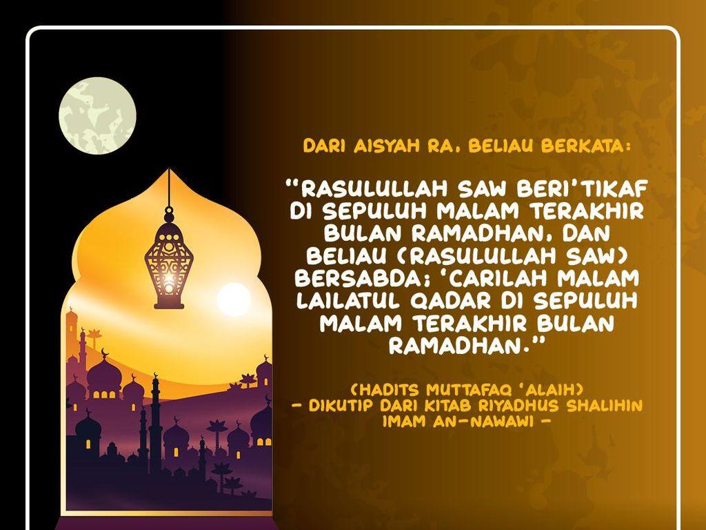 Carilah Malam Lailatul Qadar di Sepuluh Malam Terakhir Bulan Ramadhan