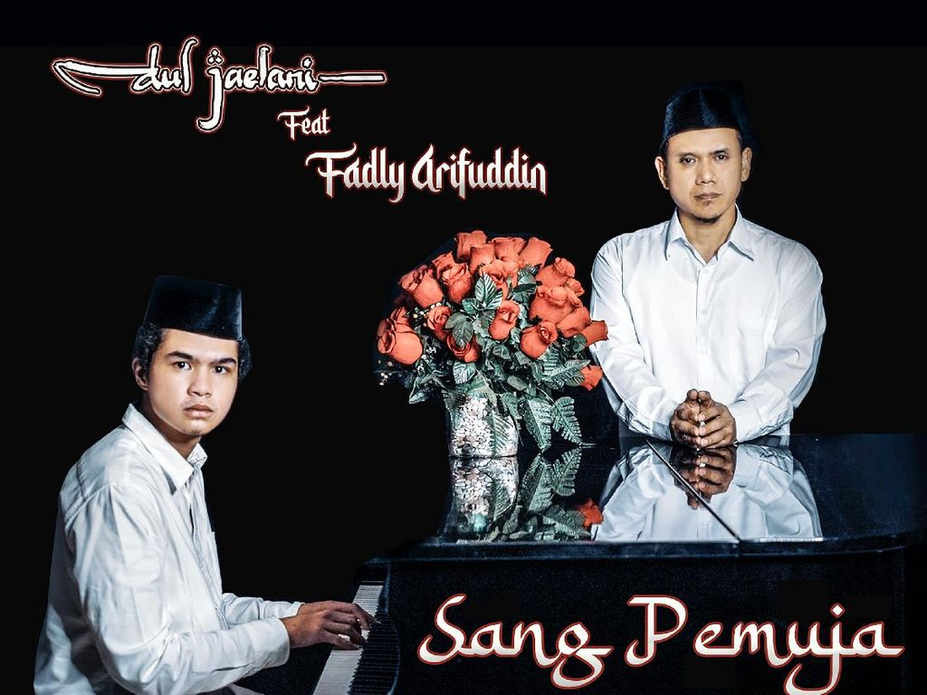 Di Balik Lagu Sang Pemuja Dul Jaelani ft Fadly Padi