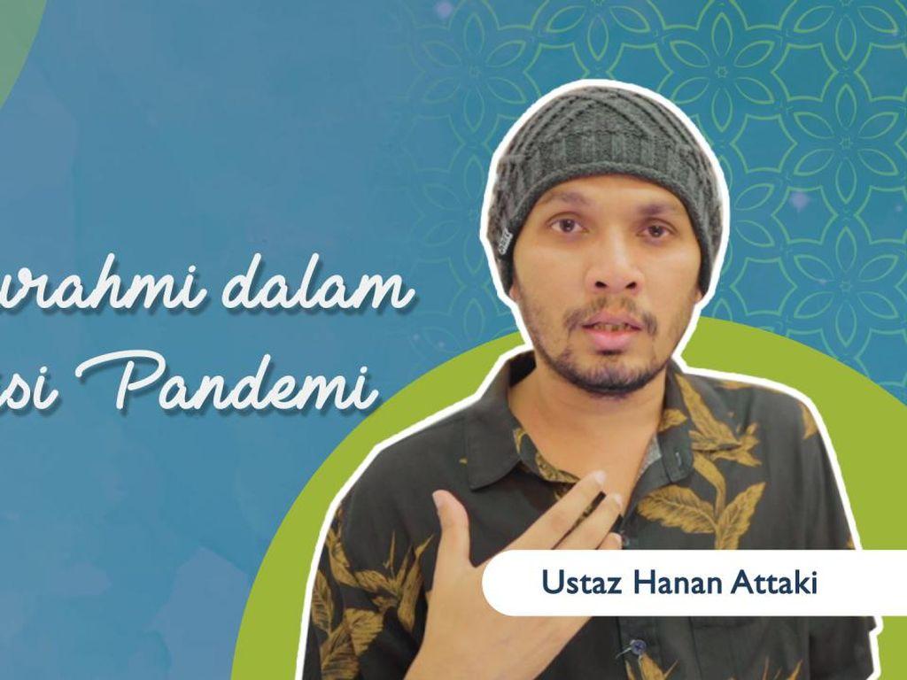 Manyambung Silaturahmi Saat Pandemi oleh Ustaz Hanan Attaki