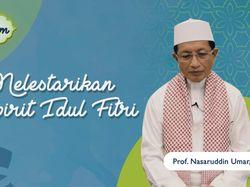 Melestarikan Semangat Idul Fitri