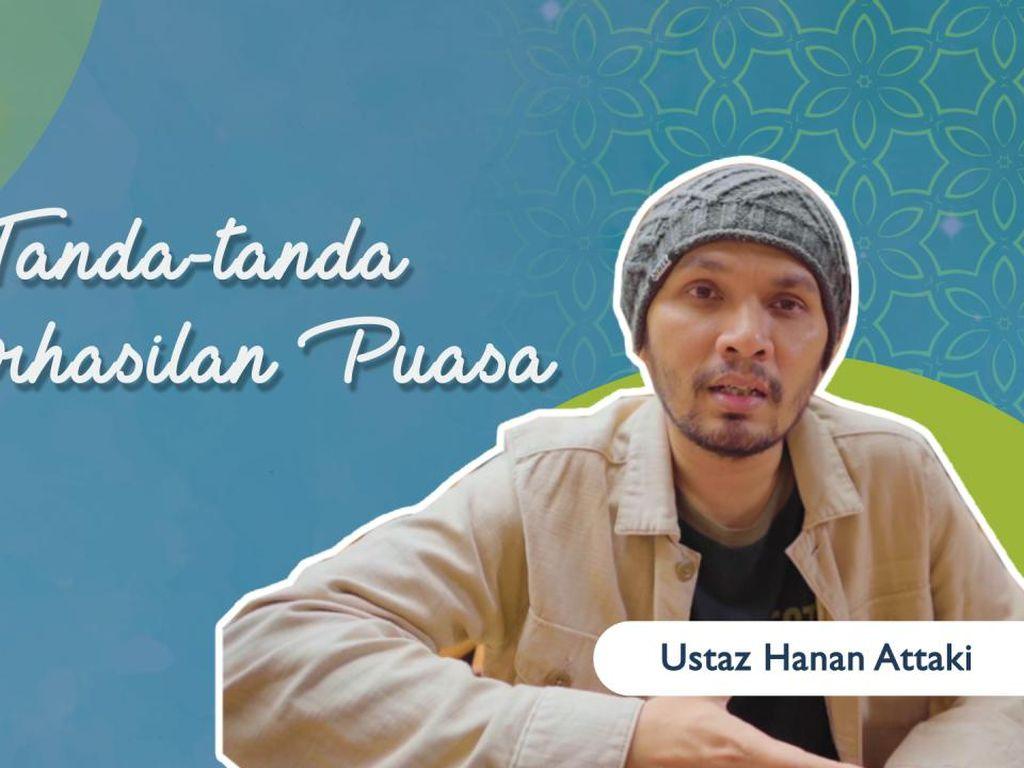 Tanda-tanda Keberhasilan Puasa oleh Ustaz Hanan Attaki
