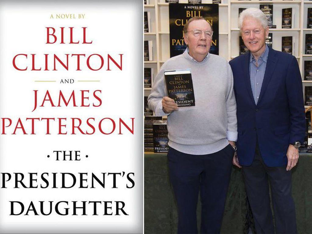 Bill Clinton Tulis Novel Thriller The Presidents Daughter