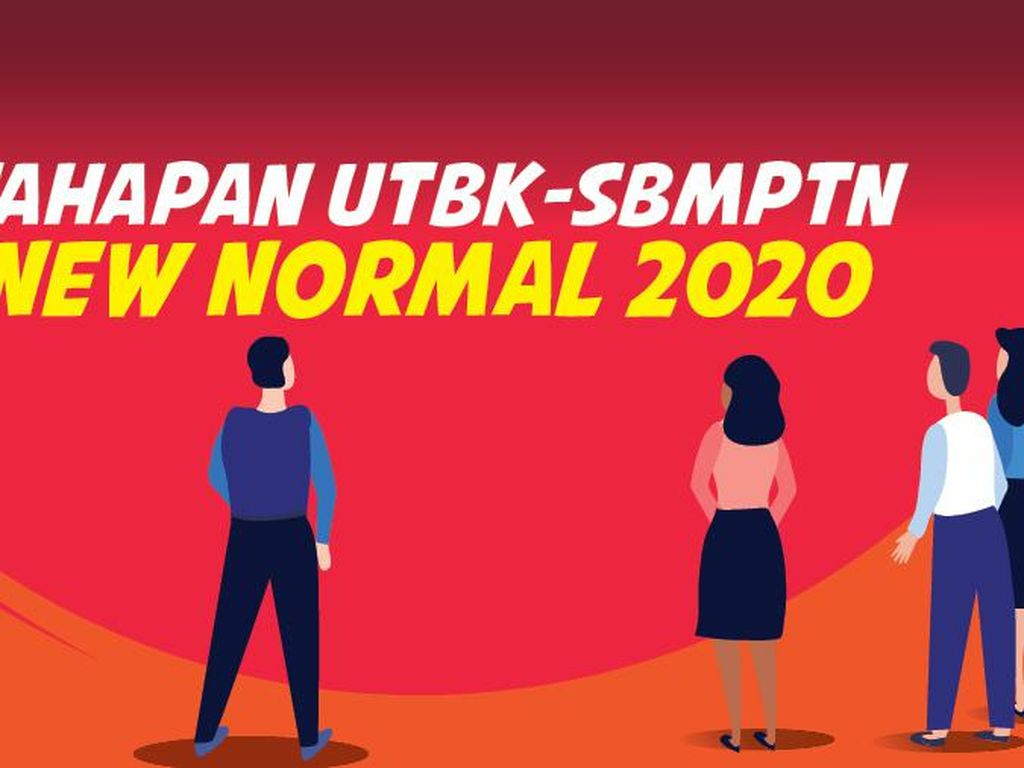 Tahapan UTBK-SBMPTN New Normal 2020