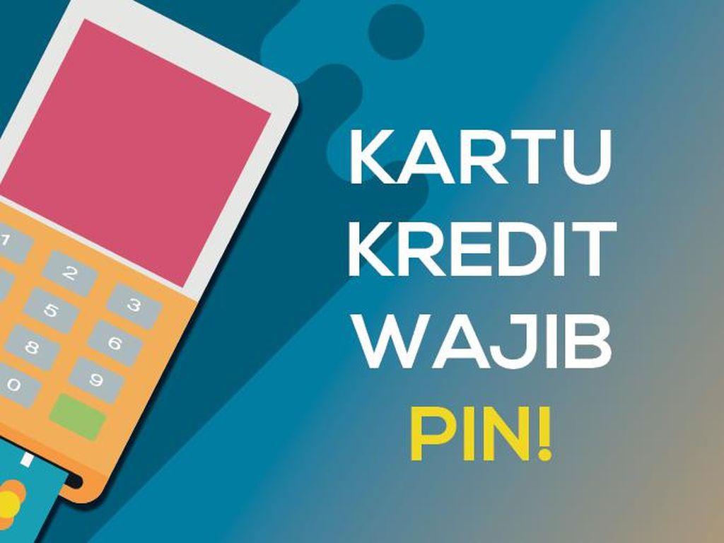 Kartu Kredit Belum Pakai PIN? Jangan Kaget Kalau Tak Bisa Transaksi