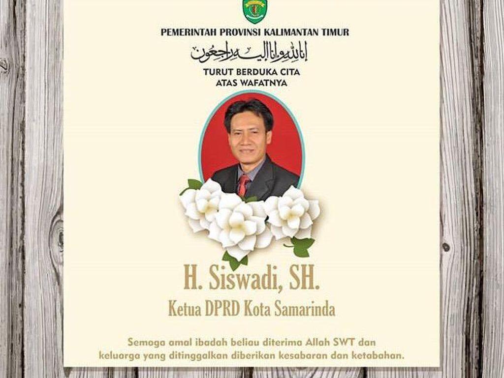 Kabar Duka, Ketua DPRD Samarinda Siswadi Meninggal Dunia