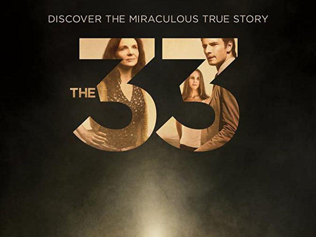 Sinopsis The 33, Kisah Penyelamatan Penambang yang Merebut Atensi Dunia