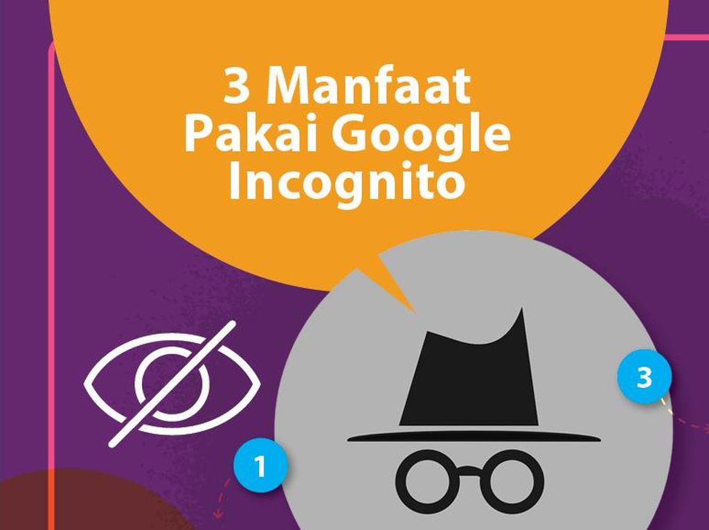 Google Incognito dan 3 Keuntungannya