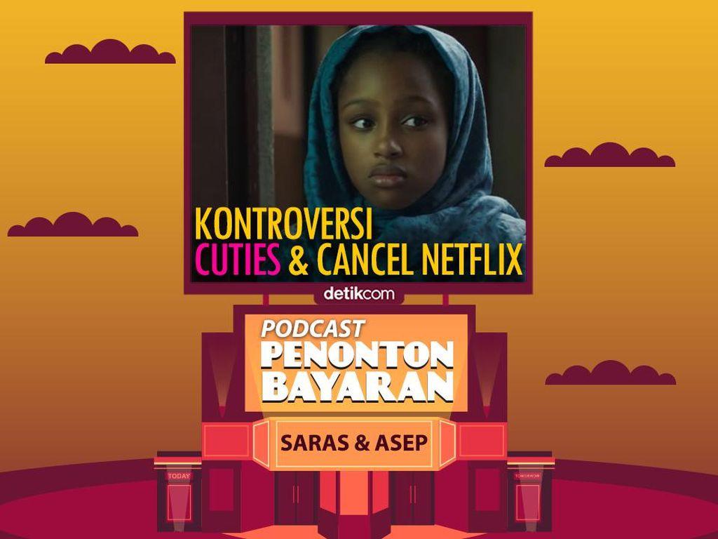 Podcast Penonton Bayaran: Kontroversi Film Cuties Netflix