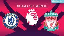Prediksi Pertandingan Liga Inggris: Chelsea Vs Liverpool