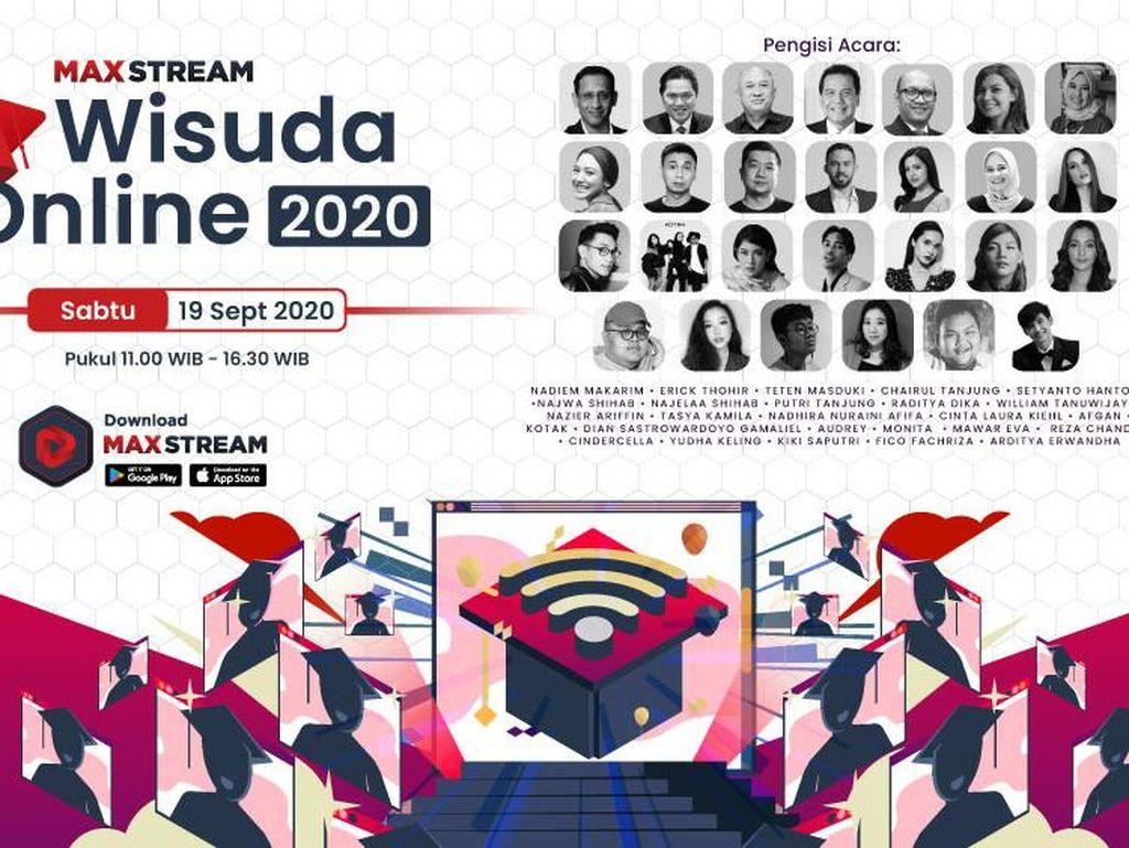 Wisuda Online 2020 MAXstream, Nadiem-Raditya Dika Bakal Hadir