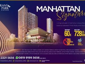 Launching Manhattan Signature Sukses Terjual 75%, Bisa Dicicil 60x!