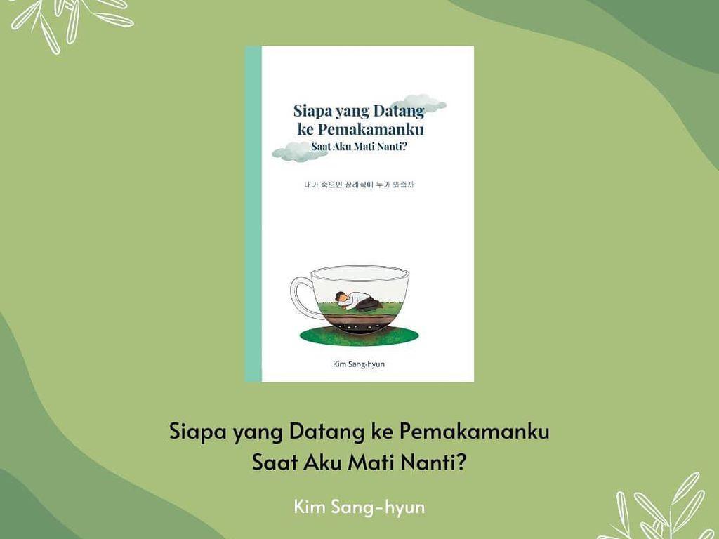 Buku Terbaru Penulis Kim Sang-hyun Sapa Pembaca Indonesia Akhir Oktober