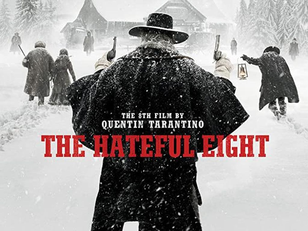Sinopsis The Hateful Eight, Disutradarai Quentin Tarantino