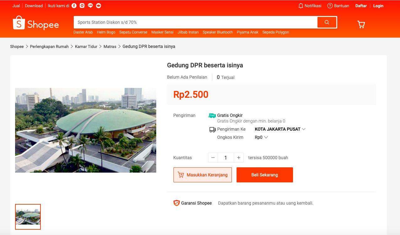 Gedung Dewan Perwakilan Rakyat (DPR) dijual dengan harga mulai dari Rp2.500 di perdagangan dalam jaringan alias online melalui e-commerce. Penjualan merupakan bentuk protes kepada badan legislatif.