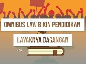 Omnibus Law Bikin Pendidikan Layaknya Dagangan