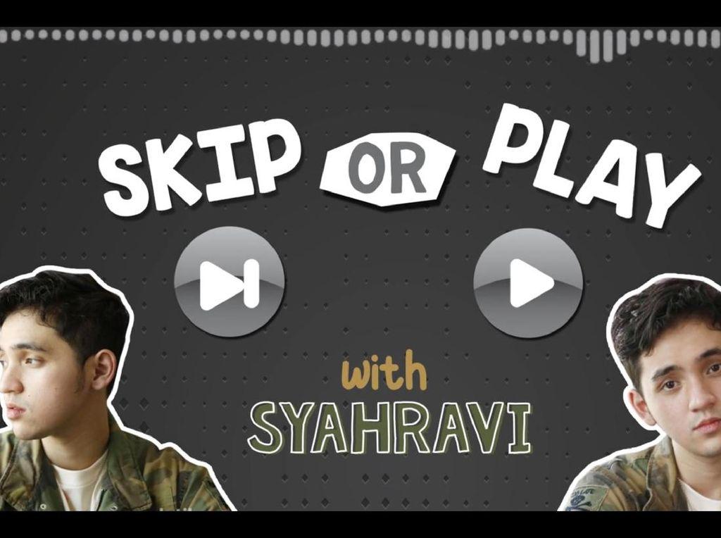 Play Or Skip: Kok Syahravi Nge-Skip New Light - John Mayer?