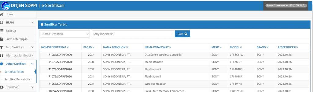 Kominfo dikabarkan sudah meloloskan beberapa perangkat anyar yang didaftarkan oleh PT Sony Indonesia. Berdasarkan pantauan dari detikINET, hal itu diketahui dari situs Direktorat Jenderal Sumber Daya dan Perangkat Post dan Informatika (SDPPI) Kementrian Komunikasi dan Informatika (Kominfo) pada Senin (2 November 2020).