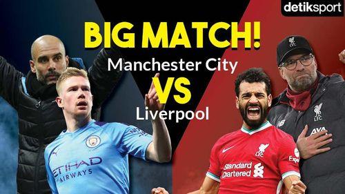 Big Match! Manchester City Vs Liverpool