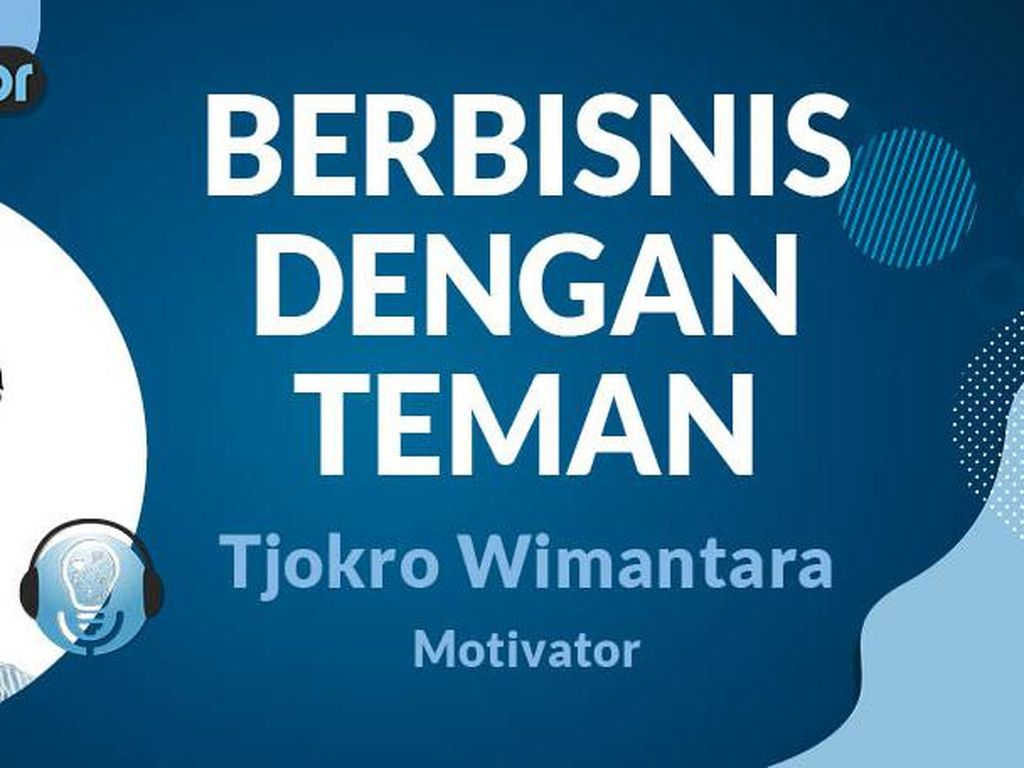 dMentor Pak Win: Berbisnis Bareng Teman, Beware!