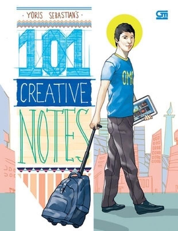 101 Creative Notes oleh Yoris Sebastian