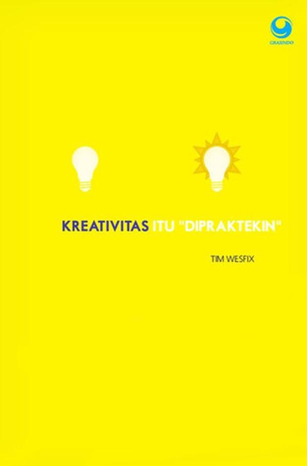 Kreativitas itu Dipraktekin oleh Tim Wesfix