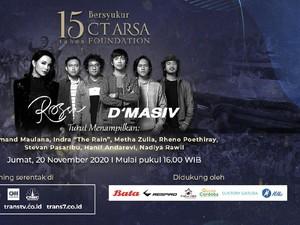 Rossa dan DMasiv Siap Meriahkan Syukuran 15 Tahun CT ARSA Foundation
