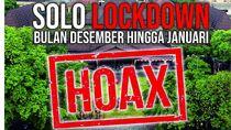Info Solo Lockdown Sampai Januari: Hoax!