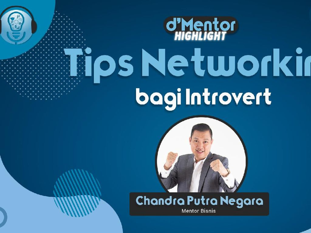 Chandra Putra Negara Beri Tips Networking Bagi Introvert