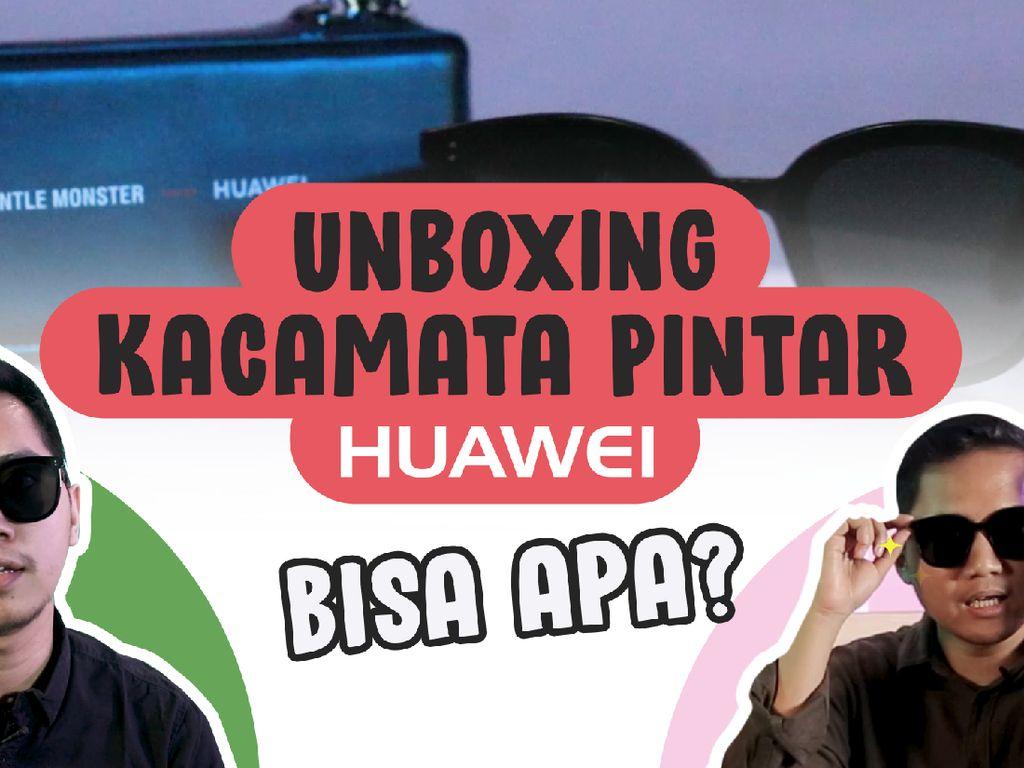 Kacamata Canggih Huawei Rp 6 Jutaan, Bisa Apa?