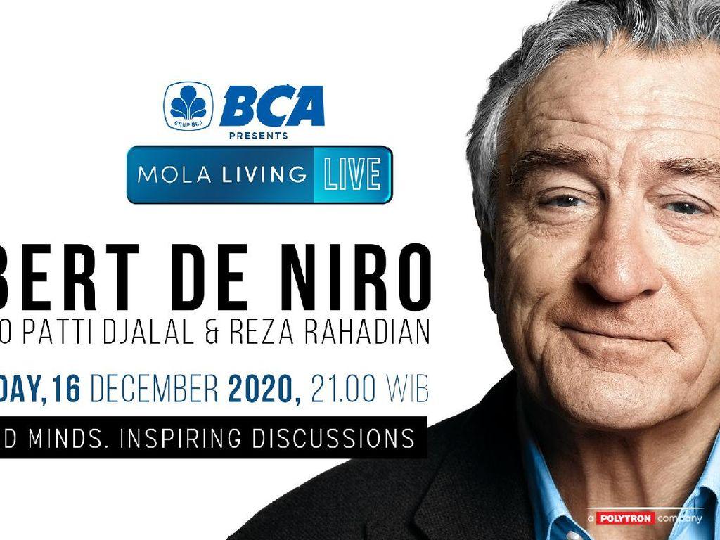 Robert De Niro Akan Bagi Kisah Inspiratif di Mola Living Live Besok