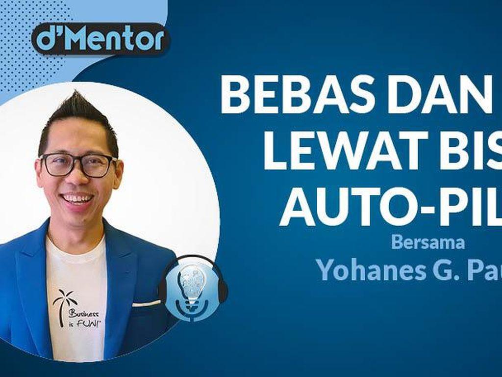 dMentor: Yohanes G Pauly dan Bisnis Auto-Pilot