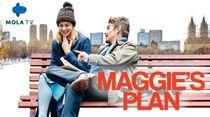 Maggies Plan, di Balik Rencana Tak Terduga Wanita Bernama Maggie