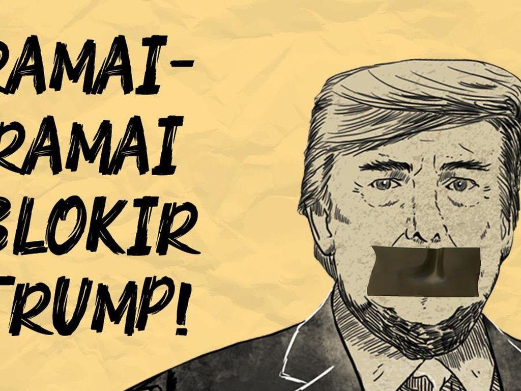 Ramai-ramai Blokir Trump!