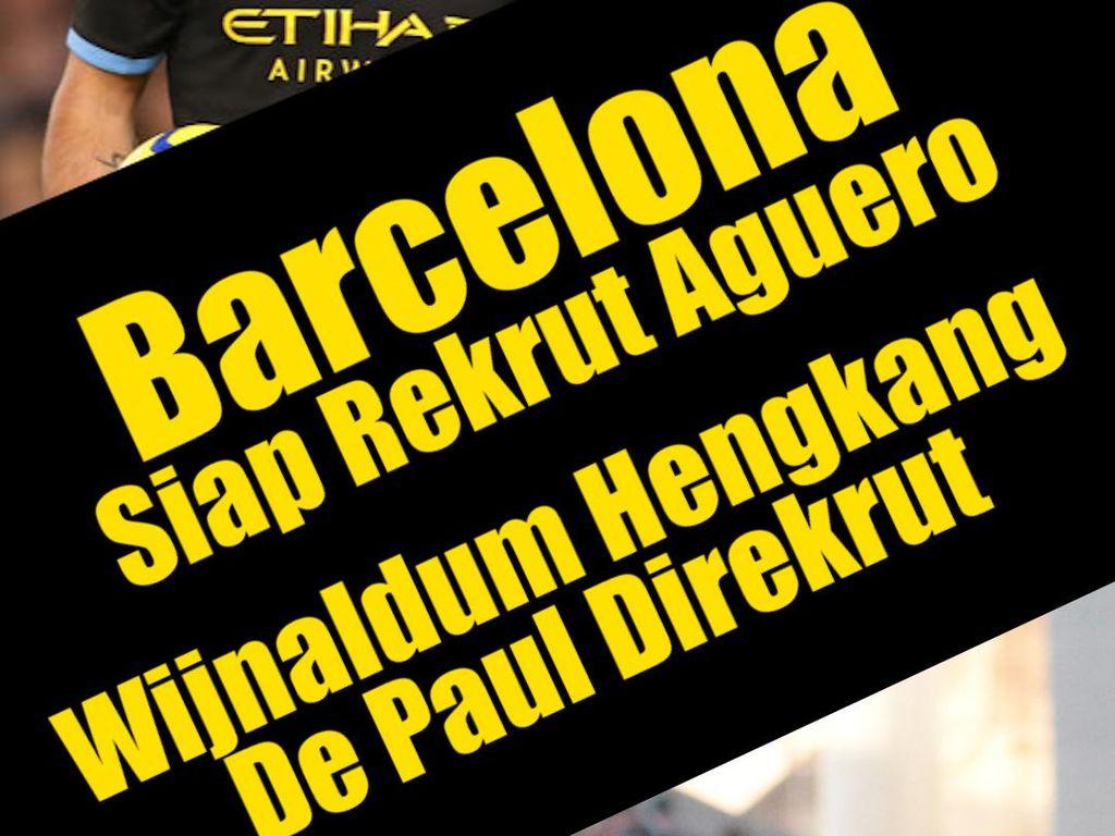 Aguero, Barcelona, Wijnaldum, dan Napoli