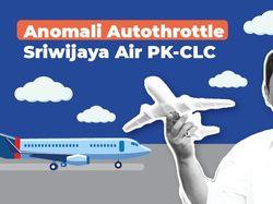 Anomali Autothrottle Sriwijaya Air PK-CLC