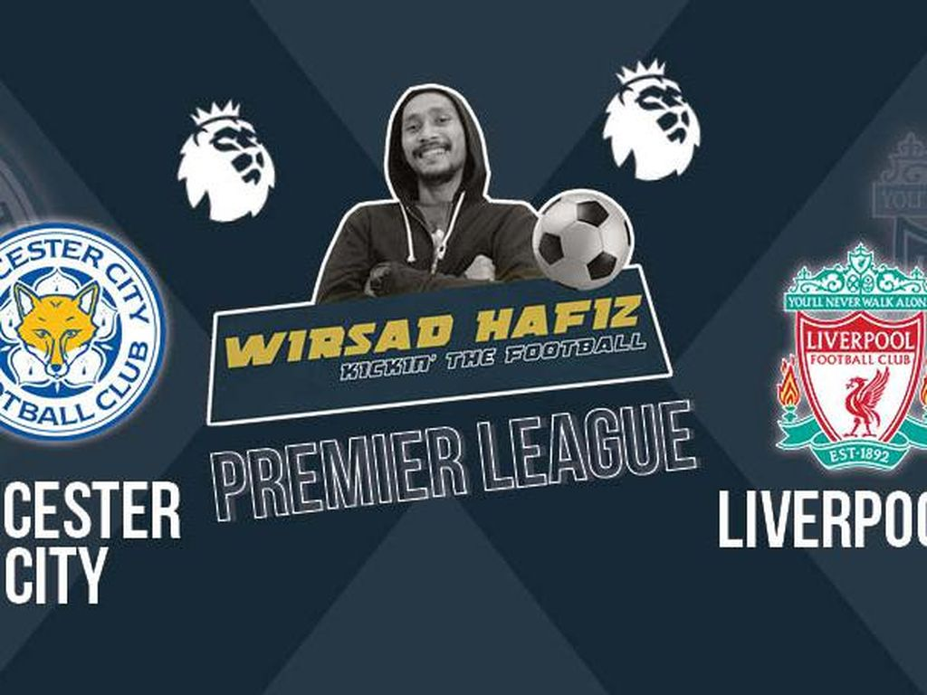 Leicester City Vs Liverpool Bareng Indonesia Foxes dan The Reds Indonesia